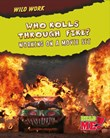 Who Rolls Through Fire?: Working on a Movie Set