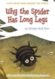 Why the Spider Has Long Legs: An African Folk Tale