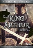 Did King Arthur Exist?