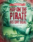 Hop on the Pirate History Boat