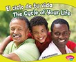 El ciclo de tu vida/The Cycle of Your Life