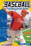 Baseball: The Math of the Game
