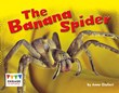 The Banana Spider