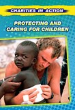 Protecting and Caring for Children