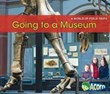 Going to a Museum