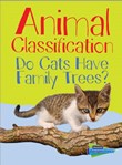 Animal Classification: Do Cats Have Family Trees?