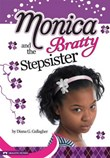 Monica and the Bratty Stepsister