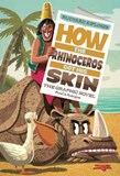 How the Rhinoceros Got His Skin: The Graphic Novel
