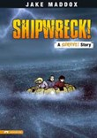 Shipwreck!: A Survive! Story