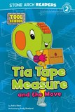 Tia Tape Measure and the Move