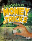 Marvelous Money Tricks