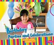 Birthday Parties and Celebrations