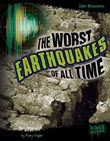 The Worst Earthquakes of All Time