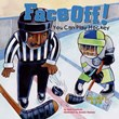 Face Off!: You Can Play Hockey