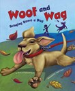 Woof and Wag: Bringing Home a Dog