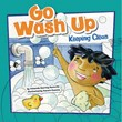 Go Wash Up: Keeping Clean