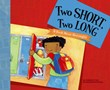 Two Short, Two Long: A Book About Rectangles