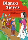 Blanca Nieves: Version del cuento de los hermanos Grimm