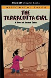 The Terracotta Girl: A Story of Ancient China