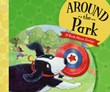 Around the Park: A Book About Circles