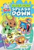 Super Hero Splash Down