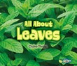 All About Leaves