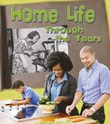 Home Life Through the Years: How Daily Life Has Changed in Living Memory