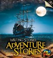 Adventure Stories: Writing Stories