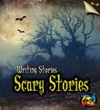 Scary Stories: Writing Stories