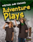 Writing and Staging Adventure Plays