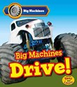 Big Machines Drive!