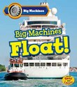 Big Machines Float!