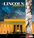 The Lincoln Memorial: Myths, Legends, and Facts