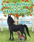 Little Donkey and the Black Horse
