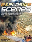 Explosive Scenes: Fireballs, Furious Storms, and More Live Special Effects
