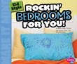 Kid Style: Rockin' Bedrooms for You!