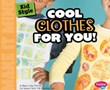 Kid Style: Cool Clothes for You!