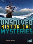 Unsolved Historical Mysteries