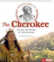 The Cherokee: The Past and Present of a Proud Nation