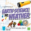Experiments in Earth Science and Weather with Toys and Everyday Stuff