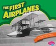 The First Airplanes