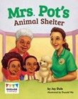 Mrs. Pot's Animal Shelter