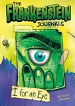 The Frankenstein Journals: I For an Eye