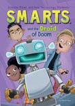 S.M.A.R.T.S. and the Droid of Doom