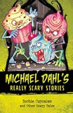 Zombie Cupcakes: And Other Scary Tales