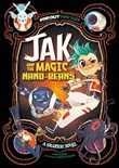 Jak and the Magic Nano-beans: A Graphic Novel