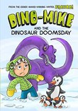 Dino-Mike and Dinosaur Doomsday