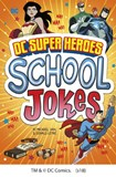 DC Super Heroes School Jokes
