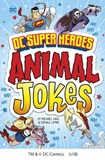 DC Super Heroes Animal Jokes