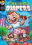 Attack of the Deadly Diapers